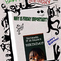 happybirthday edittedbyme friend
